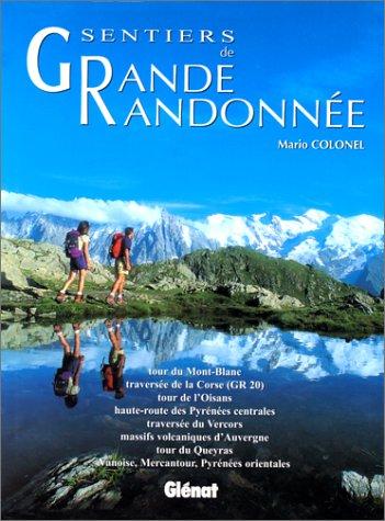 SENTIERS DE GRANDE RANDONNEE par Mario Colonel