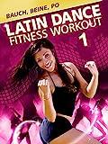 Latin Dance 1 - Bauch Beine Po Fitness Workout