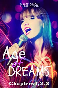 Age of Dreams: (Sample: Chapters 1,2,3) by [Symeou, Marie]