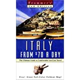 Frommer's Italy from $70 a Day: The Ultimate Guide to Comfortable Low-Cost Travel (Serial)