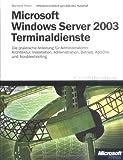 Microsoft Windows Server 2003 Terminaldienste einsetzen