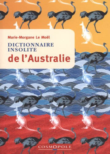 Dict. Insolite de l'Australie