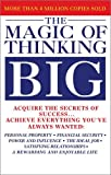 The Magic of Thinking Big by David Joseph Schwartz (1973-08-02)