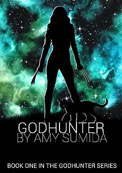 Godhunter (The Godhunter Book 1) (English Edition) von [Sumida, Amy]