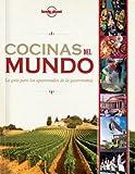 Cocinas del mundo (Viaje y Aventura) [Idioma Inglés]