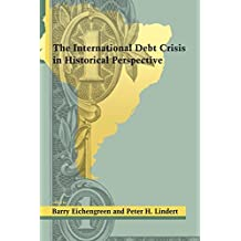 The International Debt Crisis in Historical Perspective (MIT Press) (1992-10-08)