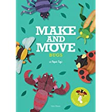 Make & Move: Bugs: 12 Paper Toys to Press Out and Play