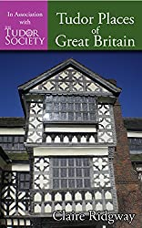 Tudor Places of Great Britain (English Edition)