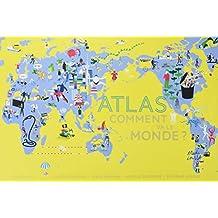 Comment va le monde ? : Atlas