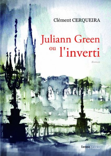 Juliann Green Ou l'Inverti