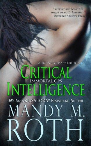 Critical Intelligence: 2016 Anniversary Edition