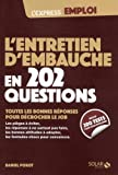 Telecharger Livres L entretien d embauche en 202 questions (PDF,EPUB,MOBI) gratuits en Francaise