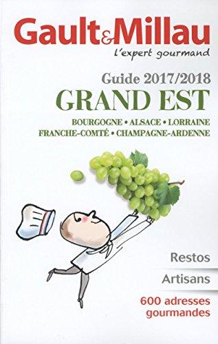 Guide Grand Est 2017/2018 par Gault millau