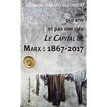 Le capital de Marx : 1867-2017