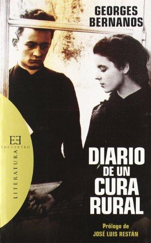 Diario de un cura rural: Prólogo de José Luis Restán (Literatura) por Georges Bernanos