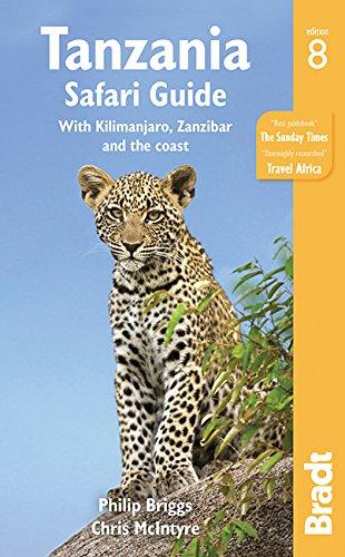 Tanzania Safari Guide: with Kilimanjaro, Zanzibar and the coast (Bradt Travel Guides) por Philip Briggs