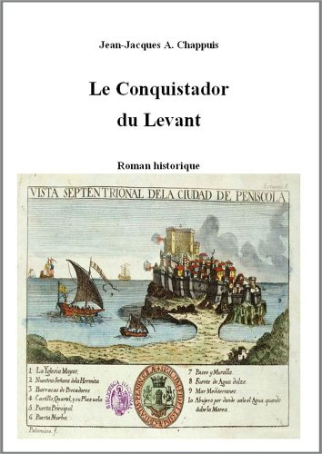 le-conquistador-du-levant-french-edition