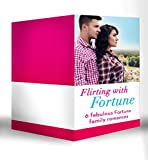 Flirting with Fortune: Happy New Year, Baby Fortune! / A Sweetheart for Jude Fortune / Lassoed by Fortune / A House Full of Fortunes! / Falling for Fortune ... (Mills & Boon e-Book Collections) (Fortunes)