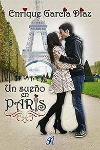 Un sueño en París par  Enrique García Díaz