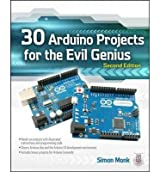 [ [ 30 ARDUINO PROJECTS FOR THE EVIL GENIUS: SECOND EDITION (EVIL GENIUS) BY(MONK, SIMON )](AUTHOR)[PAPERBACK]