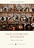 Old Cooking Utensils (Shire Library)