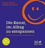 Die Kunst, im Alltag zu entspannen (Amazon.de)