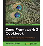 [(Zend Framework 2 Cookbook * * )] [Author: Josephus Callaars] [Dec-2013]
