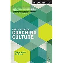 How to Create a Coaching Culture (HR Fundamentals)