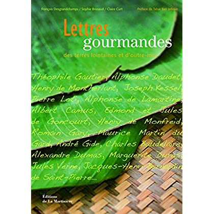 Lettres gourmandes des terres lointaines