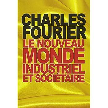 Le nouveau monde industriel et sociétaire
