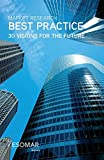 [(Market Research Best Practice : 30 Visions for the Future)] [By (author) Esomar ] published on (April, 2007)