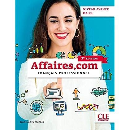 Affaires.com - Niveau avancé / B2-C1 - Livre de l'élève - 3ème édition