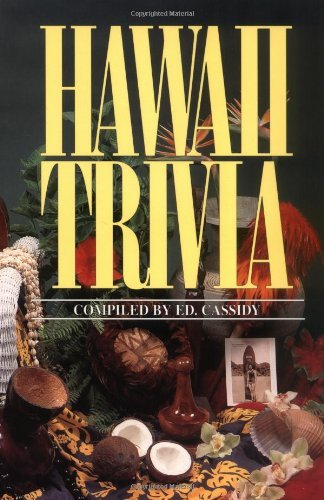 Hawaii Trivia by Ed Cassidy (1996-08-01)