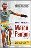 The Death of Marco Pantani: A Biography by Rendell, Matt (2007) Paperback