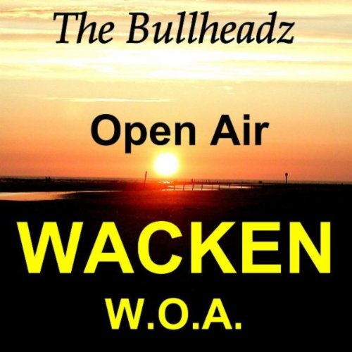 Wacken Open Air - W.O.A.