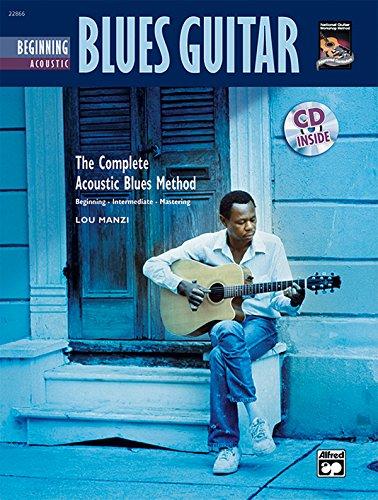 Complete Acoustic Blues Method: Beginning Acoustic Blues Guitar, Book & CD (Complete Method) (Acoustic Blues Guitar)