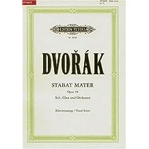 Stabat Mater op. 58 / URTEXT: für 4 Solostimmen, Chor und Orchester / Klavierauszug