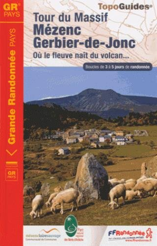 Tour du massif Mezenc, Gerbier-de-Jonc : Où le fleuve naît du volcan...