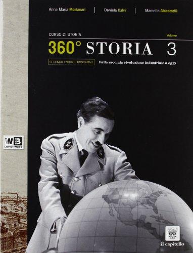 360° storia. Per le Scuole superiori. Con e-book. Con espansione online