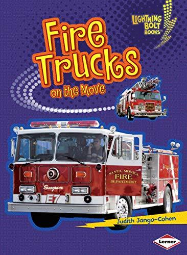 Fire Trucks on the Move (Lightning Bolt Books)