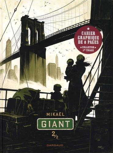 Giant. 2   Mikaël (1974-....). Auteur