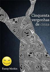 Cinquenta Vergonhas De Cinza (Em Portuguese do Brasil)