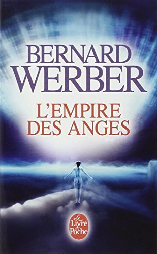 EMPIRE DES ANGES (L') by BERNARD WERBER (January 10,2004)