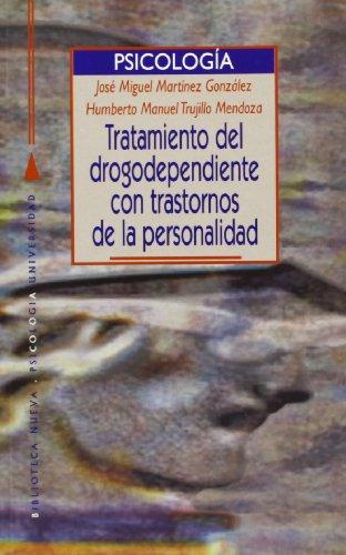 Tratamiento Del Drogodependiente Con Trastornos De Personalidad