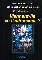 Extraterrestres... : Viennent-ils de l'anti-monde?
