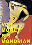 Image de Von Monet bis Mondrian: Meisterwerke der Moderne aus Dresdner Privatsammlungen der ersten