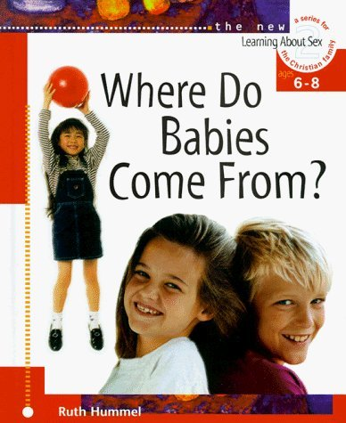 where-do-babies-come-from-learning-about-sex-by-ruth-hummel-1998-06-01