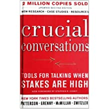 Crucial Conversations: Tools For Talking When Stakes Are High (Turtleback School & Library Binding Edition) by Joseph Grenny (2002-06-01)