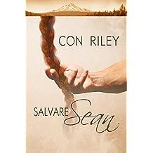 Salvare Sean (Storie di Seattle) (Italian Edition)