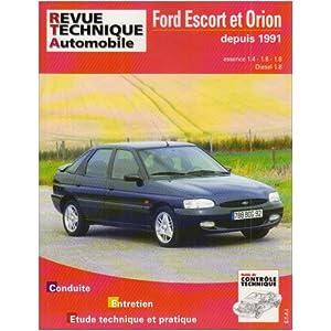 Revue Technique 717.3 Ford Escort et Orion (91/96)/d-Td (91/95)